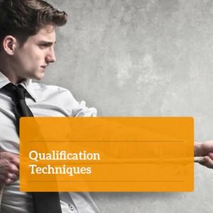 Qualification Techniques